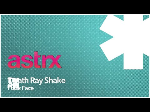 Death Ray Shake - Funk Face (COMBO! Remix)