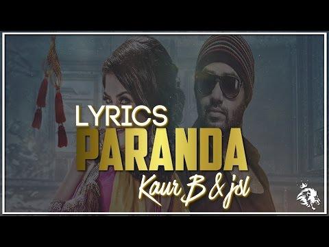 Paranda | Lyrics | Kaur B | JSL | Latest Punjabi Song 2016 | Syco TM