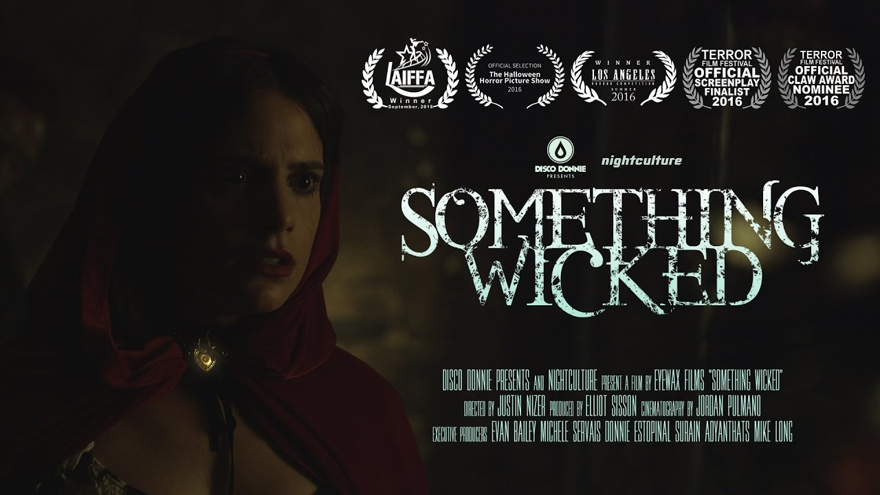 Something Wicked Official 2016 Trailer