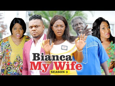 BIANCA MY WIFE 3 - 2018 LATEST NIGERIAN NOLLYWOOD MOVIES || TRENDING NOLLYWOOD MOVIES
