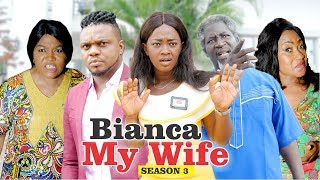 Video BIANCA MY WIFE 3 - 2018 LATEST NIGERIAN NOLLYWOOD MOVIES || TRENDING NOLLYWOOD MOVIES MP3, 3GP, MP4, WEBM, AVI, FLV November 2018