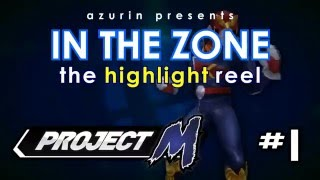 In the Zone – A Project M Highlight Reel by BlueZone