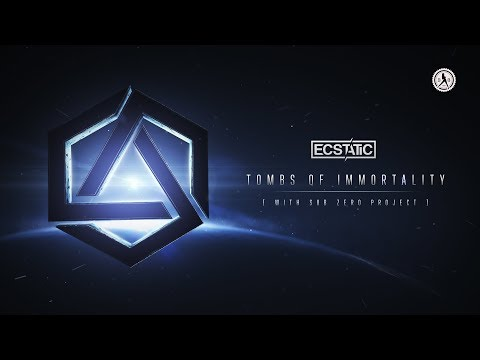 Sub Zero Project & Ecstatic - Tombs of Immortality (Official Audio)
