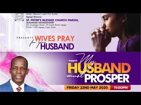 MY HUSBAND MUST PROSPER I 22nd May I VEN TUNDE BAMIGBOYE