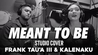 Video Frank Tauʻa III & KalenaKu - Meant To Be (Cover) download in MP3, 3GP, MP4, WEBM, AVI, FLV January 2017