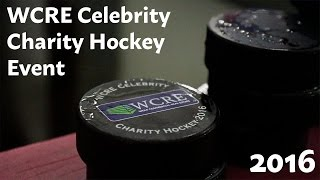 WCRE 2016 Celebrity Charity Hockey Event