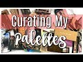 DECLUTTER | Curating My PALETTE Collection