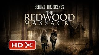 Official Behind the Scenes 'The Redwood Massacre'