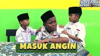 Video Masuk Angin | BOCAH NGAPA(K) YA (02/03/19) MP3, 3GP, MP4, WEBM, AVI, FLV Maret 2019