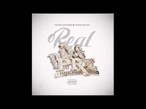 Young Dolph x Young Scooter - Real