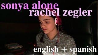 sonya alone - great comet (english and spanish) || rachel zegler