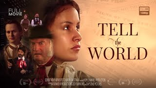 "Video Official ""Tell the World"" Feature Film MP3, 3GP, MP4, WEBM, AVI, FLV Juni 2018"