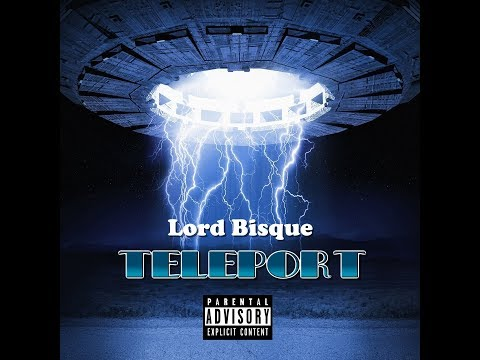 "Lord Bisque ""Teleport"" 2018 world star 2018"