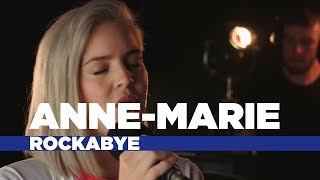 Video Anne-Marie - 'Rockabye' (Capital Session) MP3, 3GP, MP4, WEBM, AVI, FLV Oktober 2018