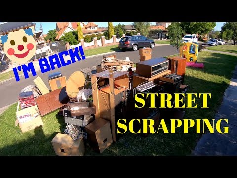 Street Scrapping I'm Back for Trash Picking Adventures