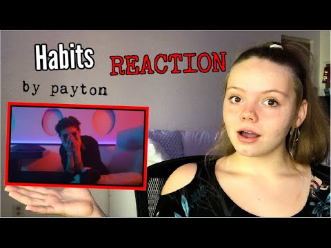 payton - Habits (Official Music Video) REACTION!