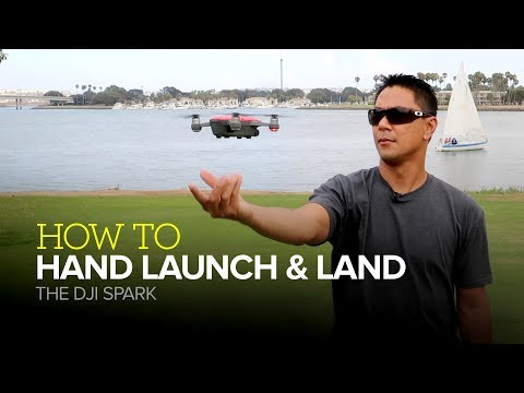 How to hand launch and land the DJI Spark drone