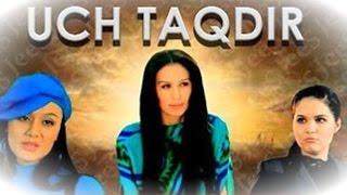 Video Uch taqdir (uzbek kino)   Уч тақдир (узбек кино) MP3, 3GP, MP4, WEBM, AVI, FLV Mei 2018