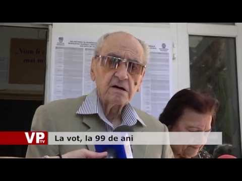 La vot, la 99 de ani
