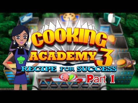 Cooking Academy 3 - Gameplay Part 1 (1/2) Sugar