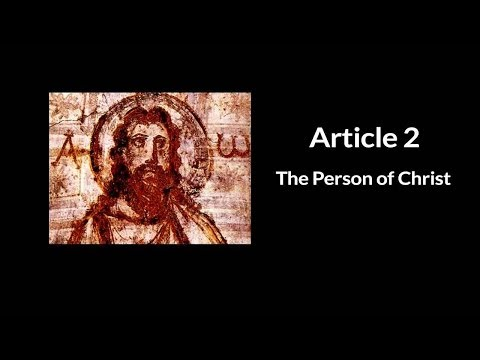 The 39 Articles: The Person of Jesus