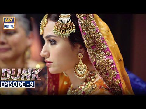 Dunk Episode 9 [Subtitle Eng] - 17th February 2021 - ARY Digital Drama