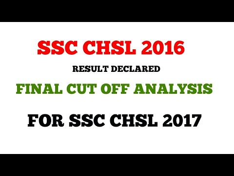 SSC CHSL 2016 final Result Result Analysis for 2017 students