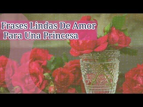 Frases Lindas De Amor Para Una Princesa