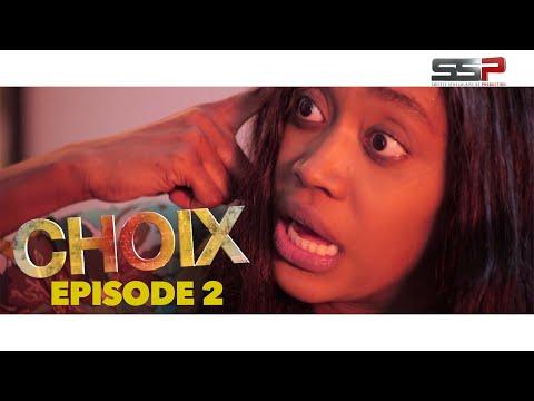 CHOIX - Saison 01 - Episode 02 - 16 Octobre 2020