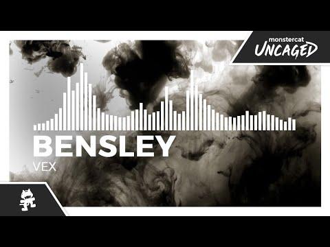 Bensley - Vex [Monstercat Release]