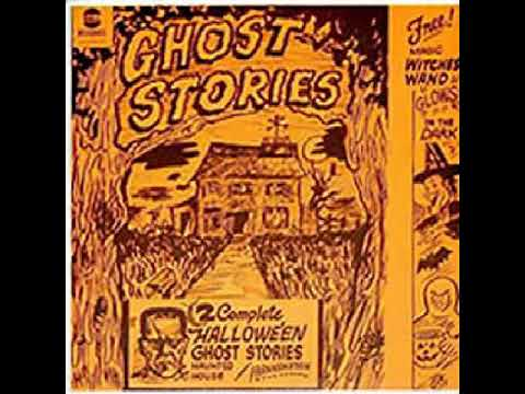 Two Complete Halloween Ghost Stories (Ball Records, 1963)