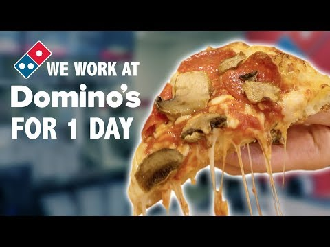 WE WORK AT DOMINO'S FOR A DAY