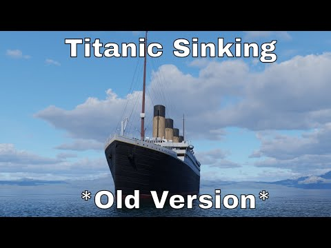 Titanic Real-Time Sinking Animation [Full]