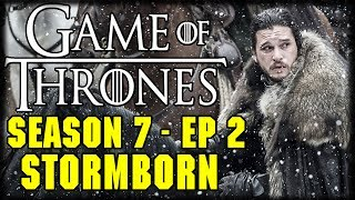 "Game of Thrones Season 7 Episode 2 ""Stormborn"" Post Episode Recap and ReviewGOT S7Ep2 Stormborn: Daenerys (Emilia Clarke) receives an unexpected visitor. Jon (Kit Harington) faces a revolt. Tyrion (Peter Dinklage) plans the conquest of Westeros. Written for television by Bryan Cogman; directed by Mark Mylod.#winterishere #GotS7 #NymeriaWe will be taking calls and of course have the Live Chat!---Please Subscribe: https://www.youtube.com/user/theissuesguystuff?sub_confirmation=1http://issuesprogram.com/2017/07/game-of-thrones-s7-ep2-stormborn-post-episode-recap-and-review/To help us Keep going and create more content please consider:Supporting the channel on Patreon: https://www.patreon.com/philtheissuesguyDonating:  https://youtube.streamlabs.com/philtheissuesguyor directly on Paypal:  https://www.paypal.me/PhiltheissuesguyCheck out your favorite Shows Playlist! https://www.youtube.com/user/theissuesguystuff/playlistsSubscribe to our podcasthttp://issuesprogram.com/itunes/https://itunes.apple.com/us/podcast/phils-recap-and-review-with-phil-theissuesguy-podcast/id943187265?mt=2Thanks for the support!---Please use our offers and link for free stuff and deal! http://www.audibletrial.com/Issues to sign up for 30 free days of Audible and get a free book! It helps us out BiG TIMEl! :)To get 30 days free with 1 games out on Gamefly sign up with the link: http://gameflyoffer.com/issuesSign up LootCrate! http://www.trylootcrate.com/issuesJoin the Record of the Month club: http://joinvmp.com/issues----Stay connected!Discord: https://discord.gg/0upUVdagXcUuzbfGGoogle Community: https://plus.google.com/u/0/communities/116286288385889495387Songs Used on the Show:  https://soundcloud.com/user-521817999And for more check out : http://Issuesprogram.com and our sisters channel http://youtube.com/dirtyissues for more fun!And If you have any questions or anything Call/Text 781 990 8509- 24/7Tweet @igotissuesmanor email igotissuesman@gmail.comThanks!http://issuesprogram.comhttps://twitter.com/igotissuesmanhttps://www.facebook.com/theissuesguyhttps://twitter.com/dirtylockzPartners/Associations Land Of ESH : http://www.electricsistahood.com http://www.youtube.com/dirtyissuesG4 Comic Etc: http://www.g4comicsetc.comWant to send us something Phil TheIssuesGuyP.O. Box 236 Marblehead, MA 01945------------------------------------------------------------------------------------------------------------------------------------------------------------------------Game of Thrones is an American fantasy drama television series created by David Benioff and D. B. Weiss. It is an adaptation of A Song of Ice and Fire, George R. R. Martin's series of fantasy novels, the first of which is titled A Game of Thrones."