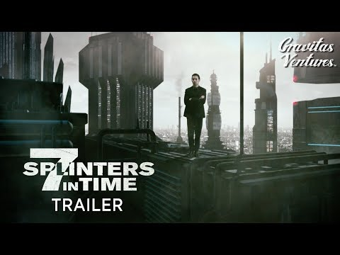 7 Splinters In Time | Edoardo Ballerini | Emmanuelle Chriqui | Trailer