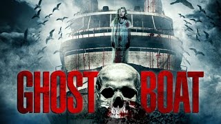 Nonton Ghost Boat Trailer Film Subtitle Indonesia Streaming Movie Download