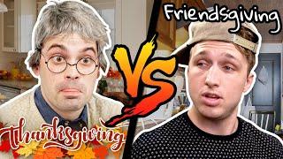 Thanksgiving vs. Friendsgiving