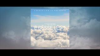 T the Boss - E bësse Léift (feat. TH)