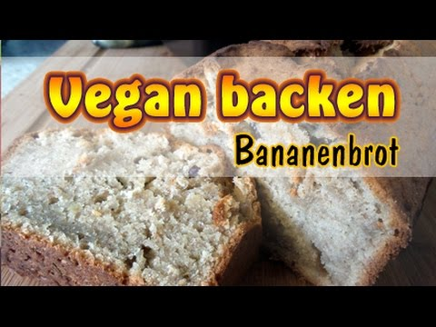 Rezept: Veganes Bananenbrot selber machen | Backen ohne Soja