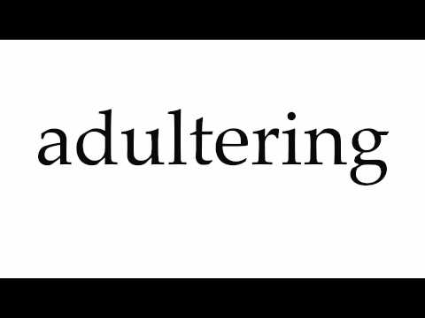 How to Pronounce adultering
