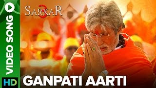 "Watch exclusive ""Sarkar 3"" & Original videos on Eros Now https://_www.erosnow.com Sarkar invokes the Lord of fortune and prosperity! Amitabh Bachchan sings the traditional Ganpati Aarti in his unforgettable style, for the upcoming Sarkar 3.Song Name: Ganpati AartiSinger: Amitabh BachchanMusic: Rohan Vinayak Set ""Ganpati Aarti"" as your callertune http://111.93.115.200/TZ/WEB/CallerTune.aspx?refID=SAK6 OR SMS ""SAK6"" to 56060To watch more log on to http://www.erosnow.comFor all the updates on our movies and more:https://twitter.com/#!/ErosNowhttps://www.facebook.com/ErosNowhttps://www.facebook.com/erosmusicindiahttps://plus.google.com/+erosentertainmenthttps://www.instagram.com/eros_nowhttp://www.dailymotion.com/ErosNow"
