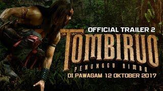 Nonton Tombiruo  Penunggu Rimba   Official Trailer 2  Hd   Di Pawagam 12 Oktober 2017  Film Subtitle Indonesia Streaming Movie Download