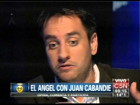 C5N - EL ANGEL DE LA MEDIANOCHE CON JUAN CABANDIE