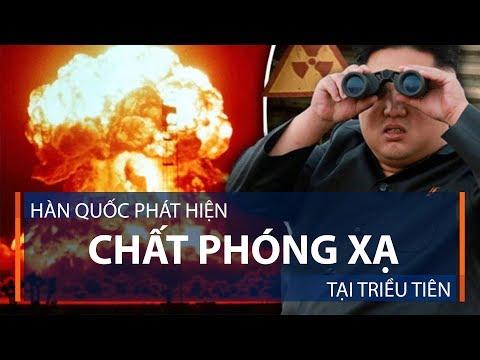 Hàn Quốc phát hiện chất phóng xạ tại Triều Tiên | VTC1 - Thời lượng: 61 giây.