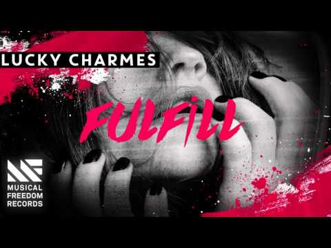 Charmes - Fulfill [OUT NOW]