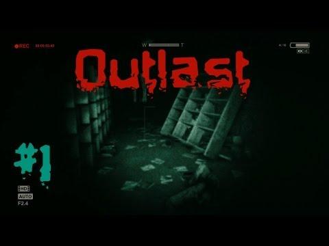 Outlast. Хоррор. Часть 1 (ЙА АПКАКАЛСЯ!)
