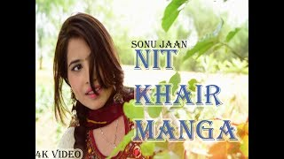 Nit Khair Manga  Sonu Jaan SKY TT CDs Record  New Punjabi Song 2017 Click Here To Subscribe For Exclusive Updates...