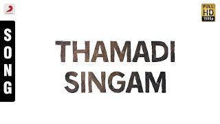Song Name - Thamadi SingamMovie - PasumponSinger - Pushpavanam Kuppusamy, Kalpana RaghavendarMusic - AadithyanLyrics - VairamuthuDirector - P. BharathirajaStarring - Prabhu, Sivaji Ganesan, Sivakumar, Radikaa Sarathkumar, Saranya PonvannanProducer - V. MohanStudio - Ananthi FilmsMusic Label - Sony Music Entertainment India Pvt. Ltd.© 2017 Sony Music Entertainment India Pvt. Ltd.Subscribe:Vevo - http://www.youtube.com/user/sonymusicisouthvevo?sub_confirmation=1Like us:Facebook: https://www.facebook.com/SonyMusicSouthFollow us:Twitter: https://twitter.com/SonyMusicSouthG+: https://plus.google.com/+SonyMusicIndiahttp://vevo.ly/izrZha