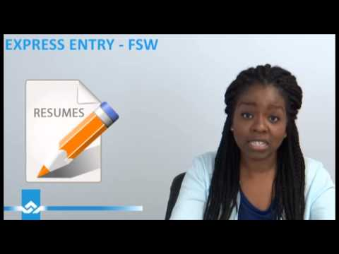 Express Entry for Federal Skilled Worker FSW Video