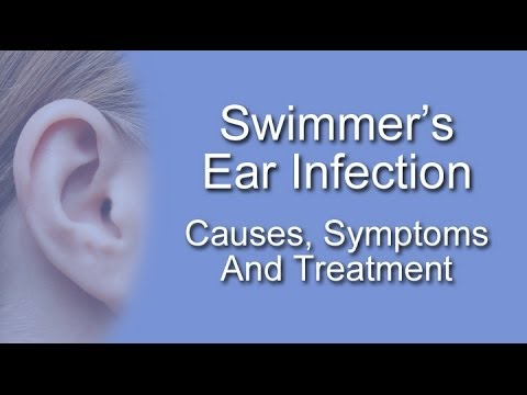 Swimmer's Ear Infection Causes, Symptoms And Treatment